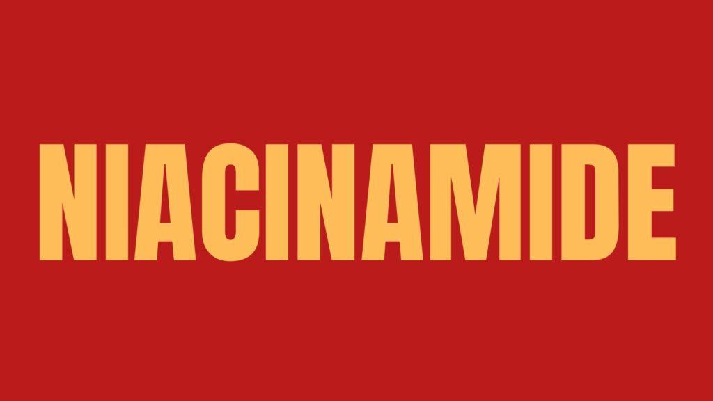 niacinamide for skin